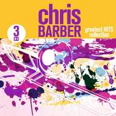 BARBER CHRIS  - CD GREATEST HITS COLLECTION