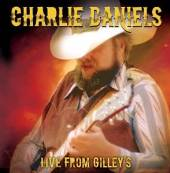 CHARLIE DANIELS BAND  - CD LIVE FROM GILLEY'S