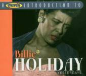HOLIDAY BILLIE  - CD YESTERDAYS [DIGI]