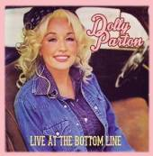 DOLLY PARTON  - CD LIVE AT THE BOTTOM LINE