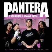 PANTERA  - CD PRELIMINARY GROOVE METAL
