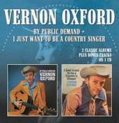 VERNON OXFORD  - CD BY PUBLIC DEMAND ..