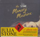 STONE JULIA  - CD THE MEMORY MACHINE