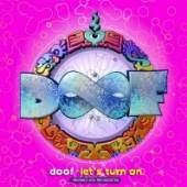 DOOF  - 2xCD LET'S TURN ON REMIXED &..