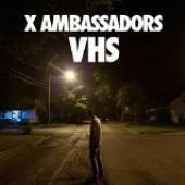 X AMBASSADORS  - 2xVINYL VHS [VINYL]