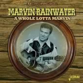 RAINWATER MARVIN  - CD WHOLE LOTTA MARVIN