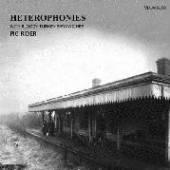 PIG RIDER  - 2xCD HETEROPHONIES WITH..