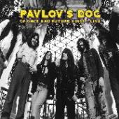 PAVLOV'S DOG  - CD OF ONCE AND FUTURE