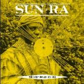 SUN RA  - 2xVINYL EARLY SINGLES 1955-1962 [VINYL]