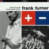 TURNER FRANK  - CD POSITIVE SONGS FOR NEGATIVE PEOPLE
