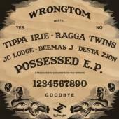 WRONGTOM  - VINYL POSSESSED EP [VINYL]