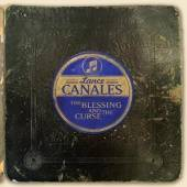 CANALES LANCE  - CD BLESSING AND THE CURSE