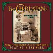 CHARLATANS  - CD PLAYING IN THE HALL-LIVE-