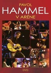 HAMMEL PAVOL  - DVD PAVOL HAMMEL V ARENE