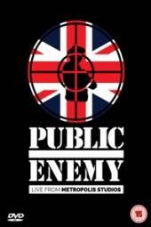 PUBLIC ENEMY  - DVD LIVE AT METROPOLIS STUDIOS