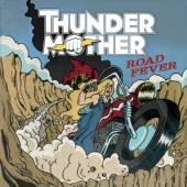 THUNDERMOTHER  - CD ROAD FEVER