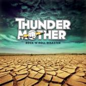 THUNDERMOTHER  - CD ROCK N ROLL DISASTER