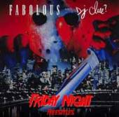 FABOLOUS  - CD FRIDAY NIGHT FREESTYLES