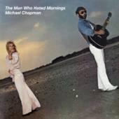 CHAPMAN MICHAEL  - CD MAN WHO HATED MORNINGS