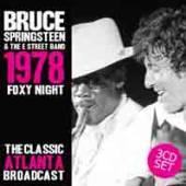 BRUCE SPRINGSTEEN  - 3xCD FOXY NIGHT (3CD)
