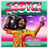 SCOTCH  - VINYL GREATEST HITS & REMIXES [VINYL]