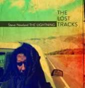 NEWLAND STEVE  - CD LIGHTNING - THE LOST TRACKS, THE