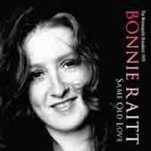 BONNIE RAITT  - CD SAME OLD LOVE