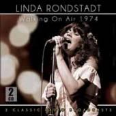 RONSTADT LINDA  - 2xCD WALKING ON AIR 1974