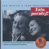 WERICH JAN  - 8xCD TATO, POVIDEJ KOMPLET 8CD