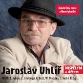 UHLIR JAROSLAV  - CD DOSPELYM A DETEM