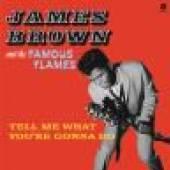 BROWN JAMES  - VINYL TELL ME WHAT.. -HQ- [VINYL]