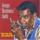 SMITH GEORGE 'HARMONICA'  - VINYL NOW YOU CAN TALK TO ME [VINYL]