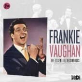 VAUGHAN FRANKIE  - CD ESSENTIAL RECORDINGS