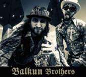 BALKUN BROTHERS  - CD BALKUN BROTHERS [DIGI]