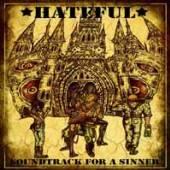 HATEFUL  - CD SOUNDTRACK FOR A SINNER