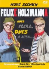 VARIOUS  - DVD NOVE SCENKY FELIXE HOLZMANNA