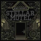 DOUGHTY MIKE  - VINYL STELLAR MOTEL [VINYL]