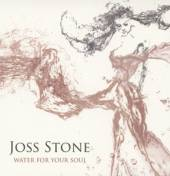 STONE JOSS  - CD WATER FOR YOUR SOUL