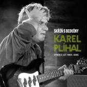 PLIHAL KAREL  - CD SKRIN S BEDUINY/BEST OF