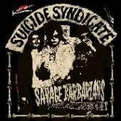 SUICIDE SYNDICATE  - VINYL SAVAGE BARBARIANS [VINYL]