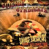 SUICIDE SYNDICATE  - CD SAVAGE BARBARIANS