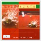 MEZZOFORTE  - CD SURPRISE SURPRISE