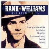 WILLIAMS HANK  - CD GREATEST HITS