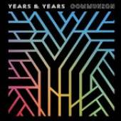 YEARS & YEARS  - CD COMMUNION (DELUXE)