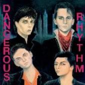 DANGEROUS RHYTHM  - VINYL DANGEROUS RHYTHM [VINYL]