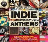 VARIOUS  - 3xCD INDIE ANTHEMS - LATEST & GREATEST..