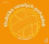 CERMAK HYNEK KUBAROVA VERONIK  - CD SKAPIKOVA: KLUBICKO VESELYCH POHADEK