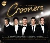VARIOUS  - CD CROONERS - LATEST & GREAT