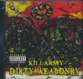 KILLARMY  - CD DIRTY WEAPONRY