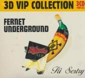 FERNET UNDERGROUND 3CD VIP COLLECTION - supershop.sk